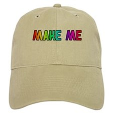 MAKE ME RAINBOW KHAKI TEXT Baseball Cap