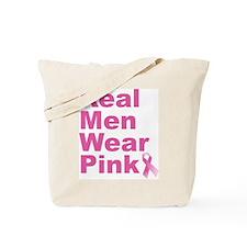 Real Men Wear Pink Tote Bag