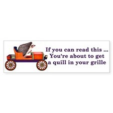 Quill in the Grille Bumper Bumper Sticker