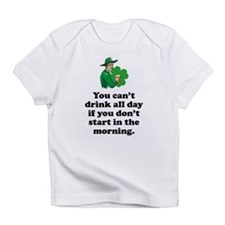 Drink All Day Infant T-Shirt