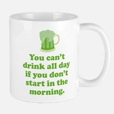 Drink All Day Mug