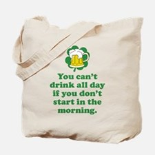 Drink All Day Tote Bag