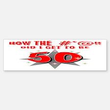 50 #*@!! Bumper Bumper Bumper Sticker