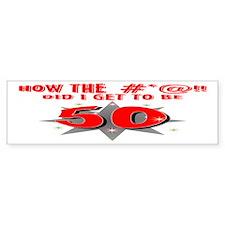 50 #*@!! Bumper Bumper Sticker