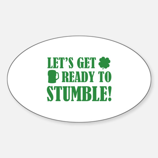 Let's get ready to stumble! Sticker (Oval)