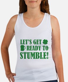 Let's get ready to stumble! Women's Tank Top