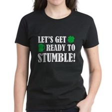 Let's get ready to stumble! Tee