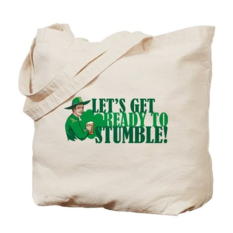 Let's get ready to stumble! Tote Bag