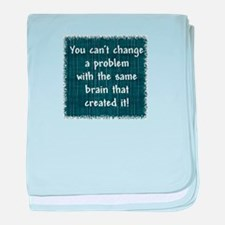 You can't change a problem baby blanket