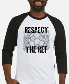 Respect the Soccer Ref Baseball Jersey