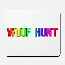 WOOF HUNT RAINBOW TEXT Mousepad