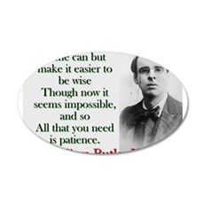 Time Can Make It Easier - Yeats Wall Decal