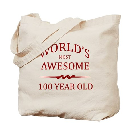 World's Most Awesome 100 Year Old Tote Bag