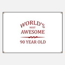 World's Most Awesome 90 Year Old Banner