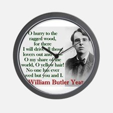 O Hurry To The Ragged Wood - Yeats Wall Clock
