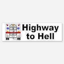 Highway to Hell, Ambulance Bumper Bumper Bumper Sticker