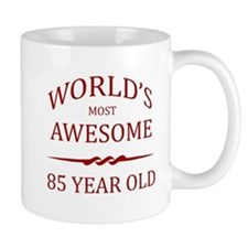 World's Most Awesome 85 Year Old Small Mug