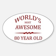 World's Most Awesome 80 Year Old Decal
