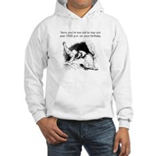 Too Old for Your Birthday Hooded Sweatshirt
