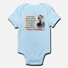 I Am Of The Opinion - Yeats Infant Bodysuit