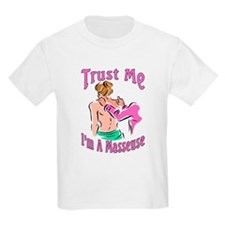 Trust Me I'm a Masseuse Kids T-Shirt