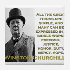 All The Great Things Are Simple - Churchill Tile C