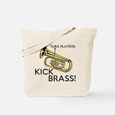 Tuba Players Kick Brass Tote Bag