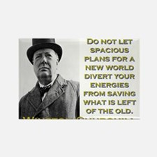 Do Not Let Spacious Plans - Churchill Magnets