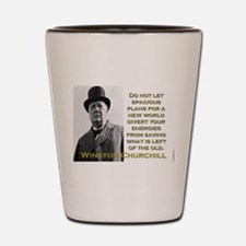 Do Not Let Spacious Plans - Churchill Shot Glass