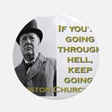 If Youre Going Through Hell - Churchill Round Orna