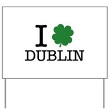 I Shamrock Dublin Yard Sign