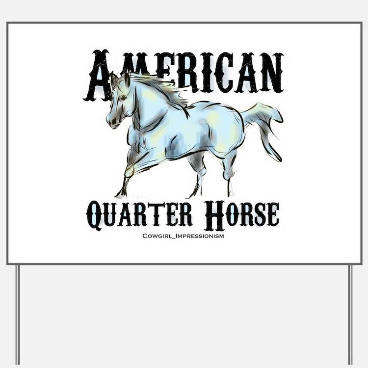 American Quarter Horse Yard Sign