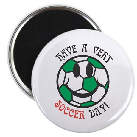 Have a Very Soccer Day Smiley Magnet
