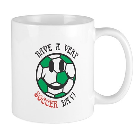 Have a Very Soccer Day Smiley Mug