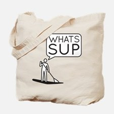 Whats SUP Tote Bag
