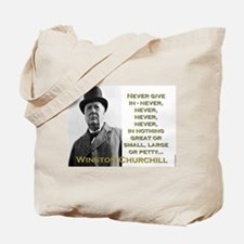 Never Give In - Churchill Tote Bag