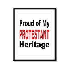 Proud Protestant Heritage Framed Panel Print