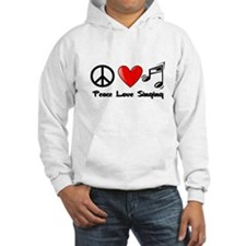 Peace, Love, Singing Hoodie