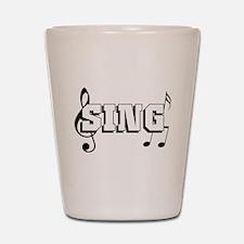 Sing Shot Glass