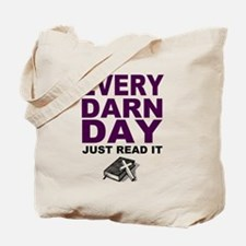 Every Darn Day Tote Bag