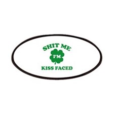 Shit Me I'm Kiss Faced Patches