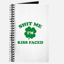 Shit Me I'm Kiss Faced Journal
