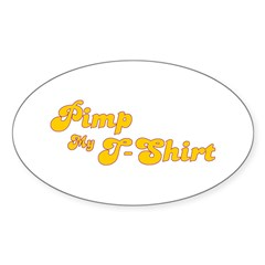 Pimp My T-Shirt Oval Decal