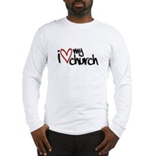 """I Love My Church"" Long Sleeve T-Shirt"