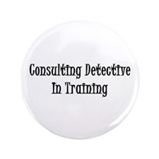 """Consulting Detective In Training 3.5"""" Button"""