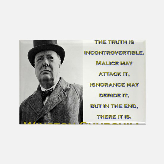 The Truth Is Incontrovertible - Churchill Magnets