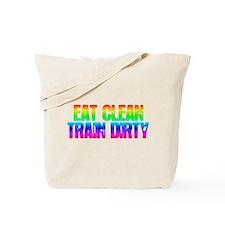 Eat Clean Train Dirty [Rainbow] Tote Bag