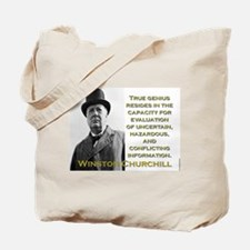 True Genius Resides - Churchill Tote Bag