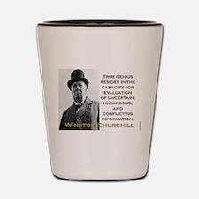True Genius Resides - Churchill Shot Glass