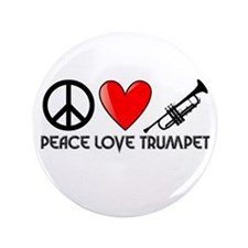 "Peace, Love, Trumpet 3.5"" Button"
